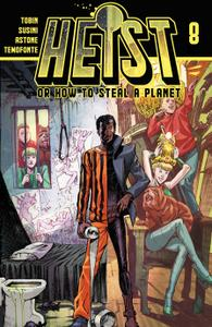 Heist, Or How To Steal A Planet 008 (2020) (Digital) (Mephisto-Empire