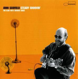 John Scofield - Steady Groovin' (2000)