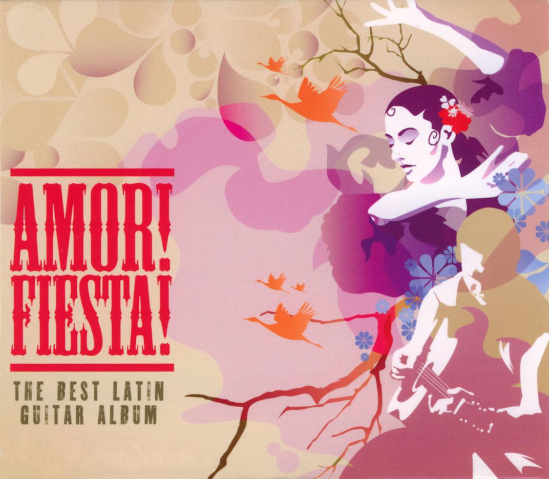 Amor Fiesta The Best of Latin Guitar Album