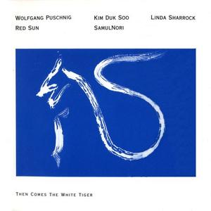 Red Sun & SamulNori - Then Comes The White Tiger (1994) {ECM 1499} [Repost]
