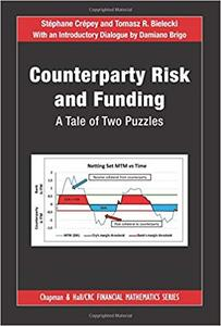 Counterparty Risk and Funding: A Tale of Two Puzzles (Repost)