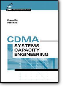 Kiseon Kim, I.S. Koo, «CDMA Systems Capacity Engineering»