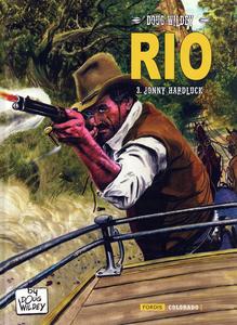 Rio - Tome 3 - Jonny Hardluck