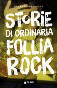 Massimo Padalino - Storie di ordinaria follia rock