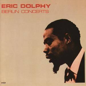 Eric Dolphy - Berlin Concerts (1961) {Enja, Japan K32Y-6124, Early Press rel 1987}