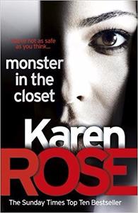 Monster In The Closet - Karen Rose