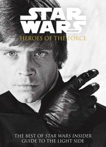 The Best of Star Wars Insider v06 - Heroes of the Force (2017) (Digital) (Kileko-Empire
