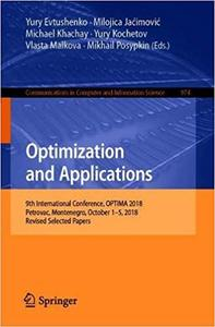 Optimization and Applications: 9th International Conference, OPTIMA 2018, Petrovac, Montenegro, October 1-5, 2018