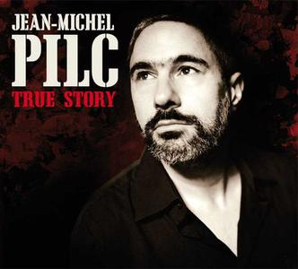 Jean-Michel Pilc - True Story (2010) {Dreyfus Jazz/Sony Music}
