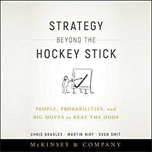 Strategy Beyond the Hockey Stick: People, Probabilities, and Big Moves to Beat the Odds [Audiobook]