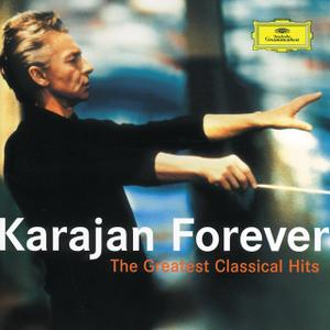 Herbert von Karajan, Berliner Philharmoniker - Karajan Forever: The Greatest Classical Hits (2003)