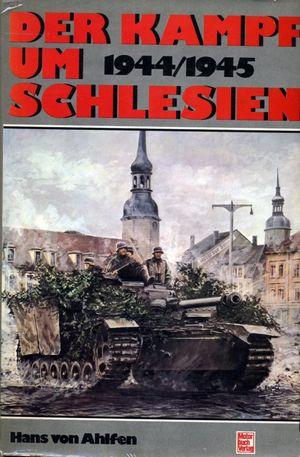 Der Kampf um Schlesien 1944-1945