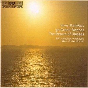 Nikos Skalkottas – 36 Greek Dances/The Return of Ulysses