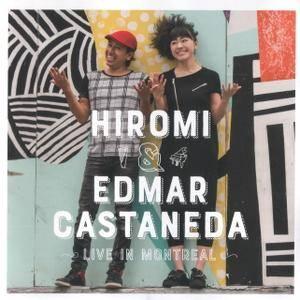 Hiromi & Edmar Castaneda - Live in Montreal (2017)