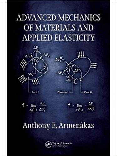 Advanced Mechanics of Materials and Applied Elasticity (Repost)