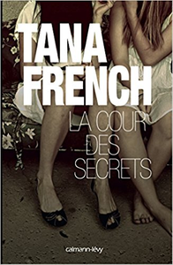 La Cour des secrets - Tana French