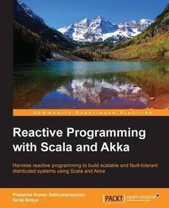 Reactive Programming with Scala and Akka (Repost)