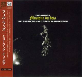 Phil Woods - Musique Du Bois (1974) {Muse-Pony Canyon PCCY-30037Japan 24 Bit Remaster rel 2002}