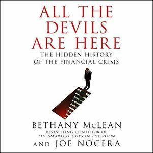 All the Devils Are Here: The Hidden History of the Financial Crisis [Audiobook] {Repost}