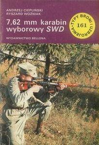 7,62 mm karabin wyborowy SWD (Typy Broni i Uzbrojenia 161) (Repost)