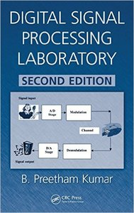 Digital Signal Processing Laboratory, Second Edition