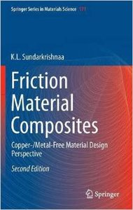 Friction Material Composites: Copper-/Metal-Free Material Design Perspective, 2 edition