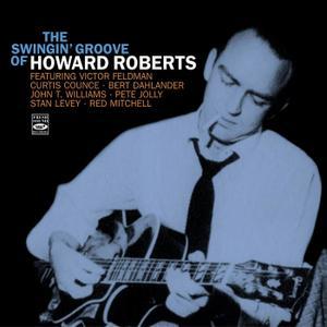 Howard Roberts - The Swingin' Groove of Howard Roberts (2018)