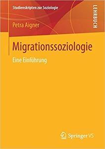 Migrationssoziologie: Eine Einführung  [Repost]