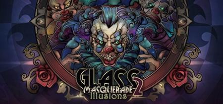 Glass Masquerade 2: Illusions (2019)