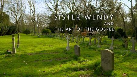 BBC Arena - Sister Wendy and the Art of the Gospel (2012)