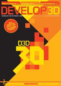 DEVELOP3D Magazine - June-July 2021