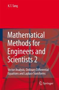 Mathematical Methods for Engineers and Scientists 2: Vector Analysis, Ordinary Differential Equations and Laplace Transforms