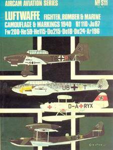 Aircam Aviation Series S11: Luftwaffe Fighter, Bomber & Marine Camouflage & Markings 1940 Volume 2 (Repost)