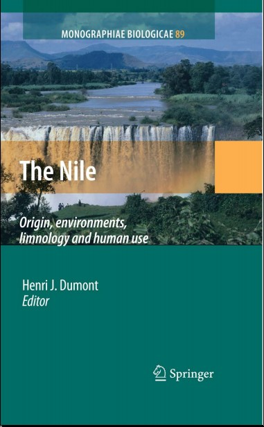 The Nile: Origin, environments, limnology and human use (Monographiae Biologicae)