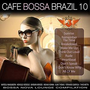 VA - Cafe Bossa Brazil Vol.10 Bossa Nova Lounge Compilation (2019)