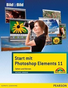Start mit Photoshop Elements 11 - mit Bildern lernen: Sehen und Können (Repost)