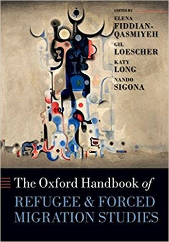 The Oxford Handbook of Refugee and Forced Migration Studies (Repost)