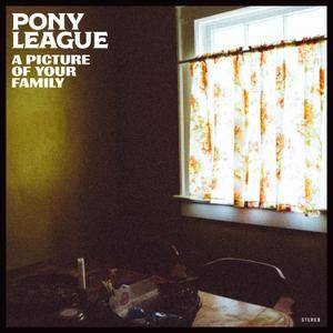Pony League - A Picture of Your Family (2018)