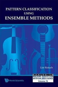 Pattern classification using ensemble methods
