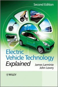 Electric Vehicle Technology Explained, 2 edition (repost)