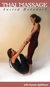 Ananda Apfelbaum - Sacred Bodywork-Traditional Thai Massage