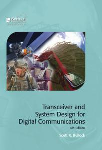Transceiver and System Design for Digital Communications, 4th Edition (Repost)