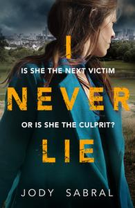«I Never Lie» by Jody Sabral