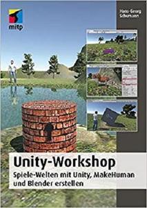 Unity-Workshop - Spiele-Welten mit Unity, Blender und Makehuman erstellen (für Kids)