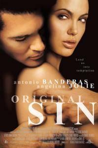 Original Sin / Péché Originel (2001)