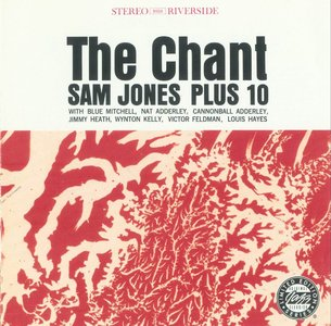 Sam Jones plus 10 - The Chant (1961) {Riverside OJCCD-1839-2 rel 1994}