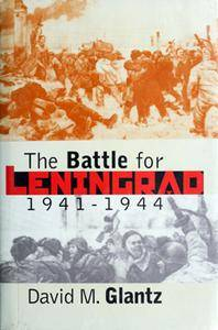 The Battle for Leningrad 1941-1944