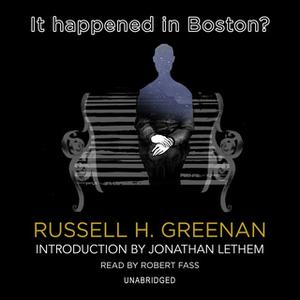 «It Happened in Boston?» by Russell H. Greenan