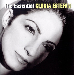 Gloria Estefan - The Essential Gloria Estefan (2006) 2CD [Re-Up]