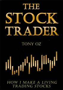 The Stock Trader: How I Make a Living Trading Stocks (Repost)